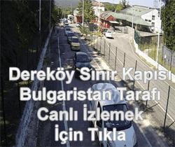 Dereköy Sınır Kapısı Bulgaristan Tarafı
