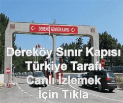 Dereköy Sınır Kapısı Türkiye Tarafı