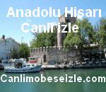 Anadolu Hisari Mobese Canli izle